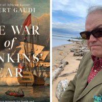 An Evening with Robert Gaudi, Author of The War of Jenkins' Ear