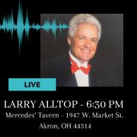 Larry Alltop LIVE at Mercedes' Tavern