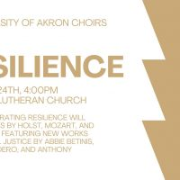 """""""Resilience"""" - UA Choral Concert"""